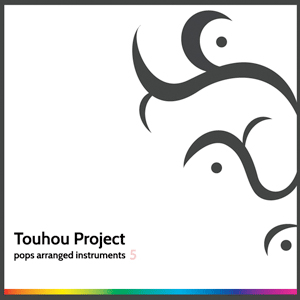 TOUHOU PROJECT POPS ARRANGED INSTRUMENTS5